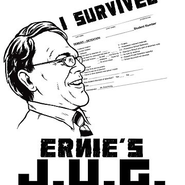 I Survived Ernie's J.U.G. by jkilpatrick
