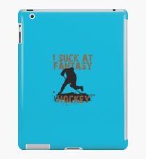 I Suck At Fantasy Hockey  iPad Case/Skin