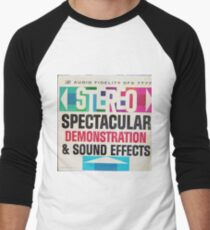 Stereo Spectacular Demonstration & sound effects Baseball ¾ Sleeve T-Shirt