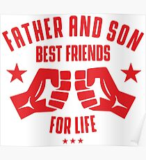 Father and Son best friends for life Poster