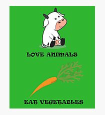 Love Animals Eat Vegetables Photographic Print