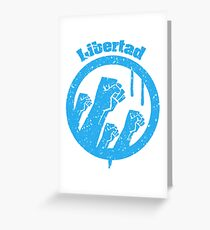 Libertad Greeting Card