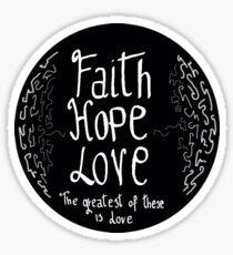 Faith, hope, peace  Sticker