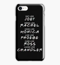 Friends - Eat like joey tshirt iPhone Case/Skin