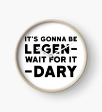 Legendary Funny How i met your mother Barney Stinson Quote Party Clock