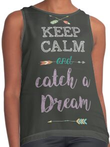 Keep Calm and catch a Dream Contrast Tank