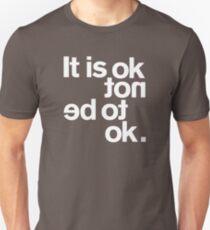IT IS OK NOT T-Shirt