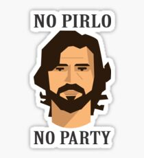 No Pirlo No Party Sticker