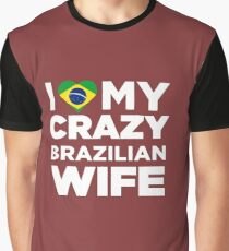 I Love My Crazy Brazilian Wife Cutey Brazil Native T-Shirt Graphic T-Shirt