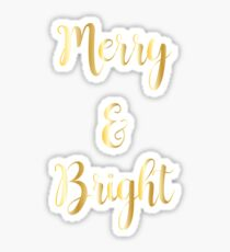 Merry and Bright : Holiday Christmas Design Print : Gold on White Sticker