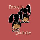 Doxie In. Doxie Out by Diana-Lee Saville