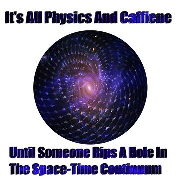Physics & Caffiene by Nate4D7