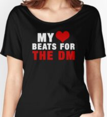 MY HEART BEATS FOR THE DM (White) (Critical Role Fan Design) Women's Relaxed Fit T-Shirt