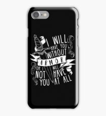 I Will Have You Without Armour | Six of Crows iPhone Case/Skin