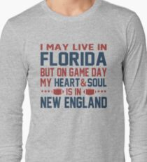 I may live in Florida but on game day my heart is in New England T-Shirt