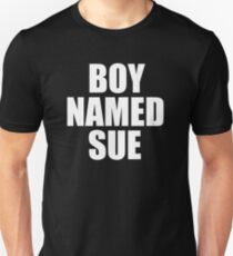 Boy Named Sue T-Shirt