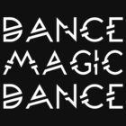 Dance Magic Dance - The Labyrinth  by movie-shirts