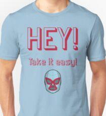 Heytakeiteasy T-shirt unisexe
