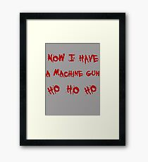 Now i have a machine gun Framed Print