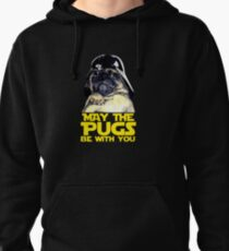 Funny Star Wars May The Pugs Be With You Pullover Hoodie