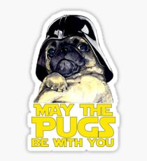 Funny Star Wars May The Pugs Be With You Sticker