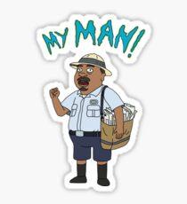 My MAN!!! Sticker