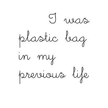 plastic bag - previous life by Jarivip