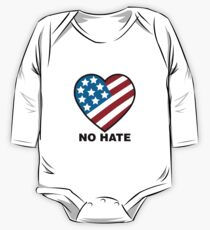 No Hate!  One Piece - Long Sleeve