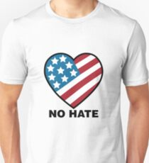 No Hate!  Unisex T-Shirt