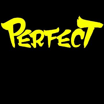 Perfect!!! by B3RS3RK3R