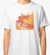 Salt Life is the only life Classic T-Shirt
