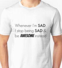 Sad/Awesome (black text) Unisex T-Shirt