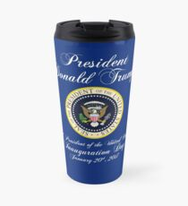 President Donald J. Trump Inauguration Day 2017 Travel Mug