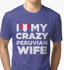I Love My Crazy Peruvian Wife Cute Peru Native T-Shirt Tri-blend T-Shirt