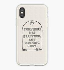 Slaughterhouse Five –Everything Was Beautiful and Nothing Hurt iPhone Case
