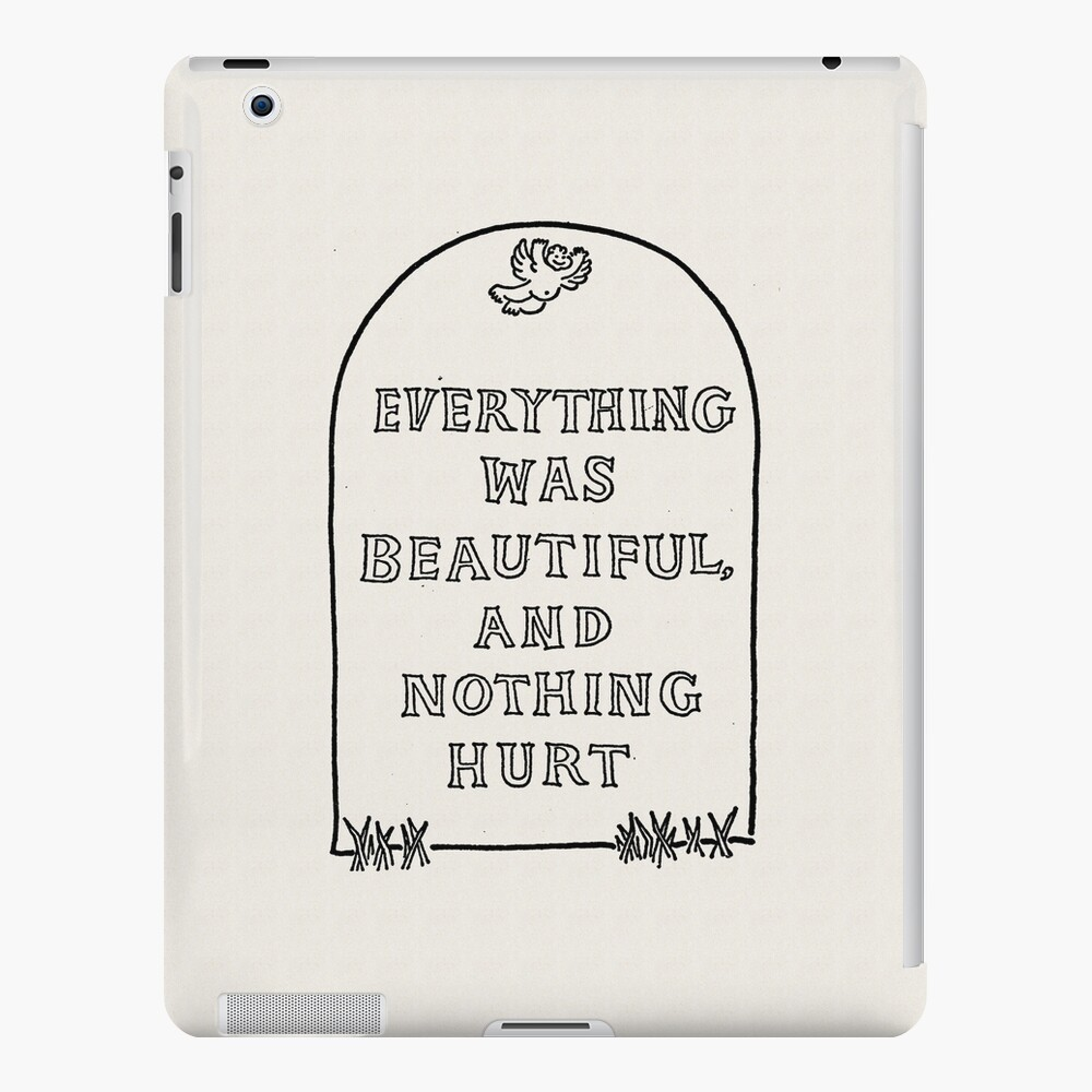 Slaughterhouse Five –Everything Was Beautiful and Nothing Hurt iPad Case & Skin