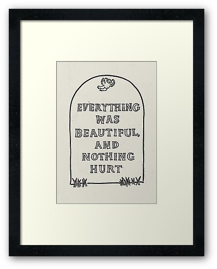 Slaughterhouse Five –Everything Was Beautiful and Nothing Hurt by B Rush