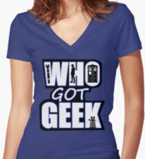 Who Got Geek Women's Fitted V-Neck T-Shirt