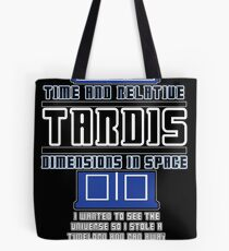 """The Tardis who stole a Timelord"" Tote Bag"