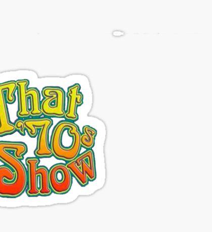 that 70s show Sticker
