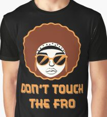 DON'T TOUCH THE FRO (Female Version) Graphic T-Shirt
