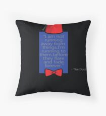 """To Quote The Doctor"" Throw Pillow"