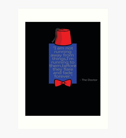 """""""To Quote The Doctor"""" Art Print"""