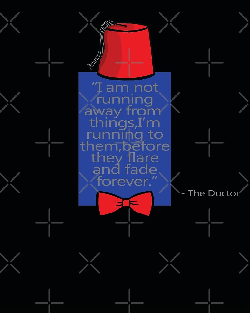 """""""To Quote The Doctor"""" by Ameda"""