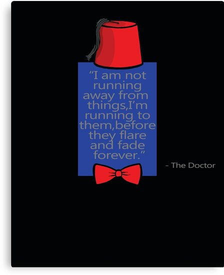 """""""To Quote The Doctor"""" by Ameda Nowlin"""