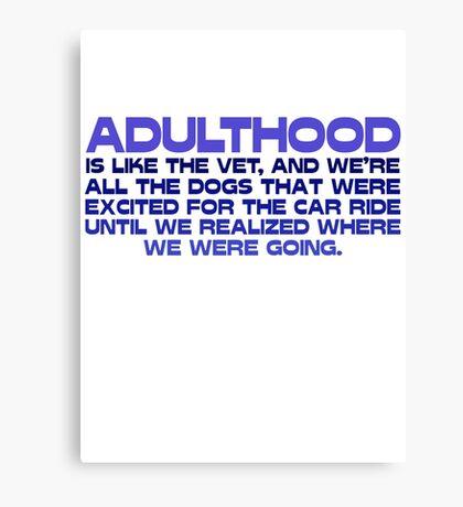 Adulthood Canvas Print