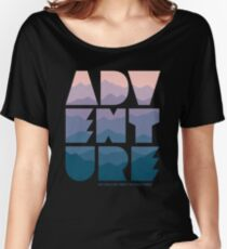 Adventure (Isn't really my thing if I'm totally honest) Women's Relaxed Fit T-Shirt