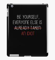 everyone is an idiot I iPad Case/Skin