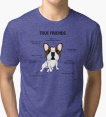 True Friends Frenchie  Tri-blend T-Shirt