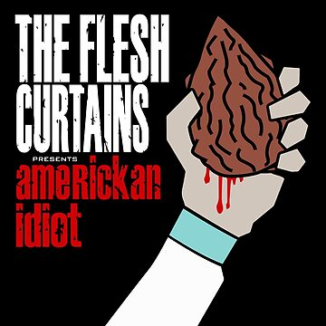 The Flesh Curtains - AmeRICKan Idiot by Donot